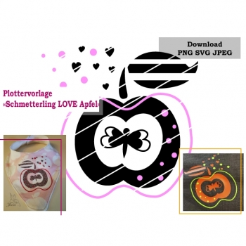 "Plottervorlage Plotterdatei ""Schmetterling LOVE Apfel"" SVG PNG JPG DXF Download Artikel"